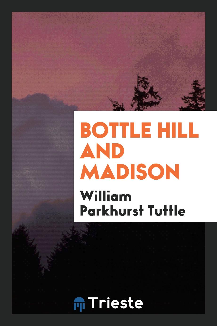 Bottle Hill and Madison