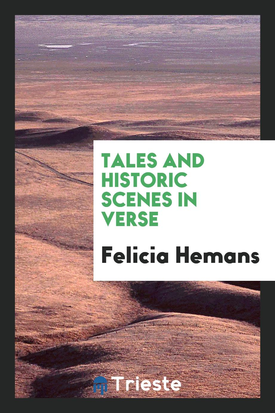Tales and historic scenes in verse