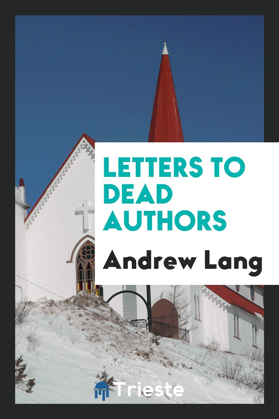 Letters to dead authors