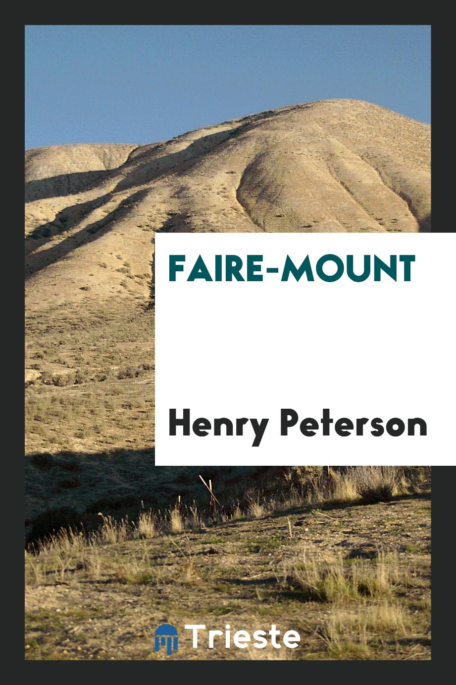 Henry Peterson - Faire-mount