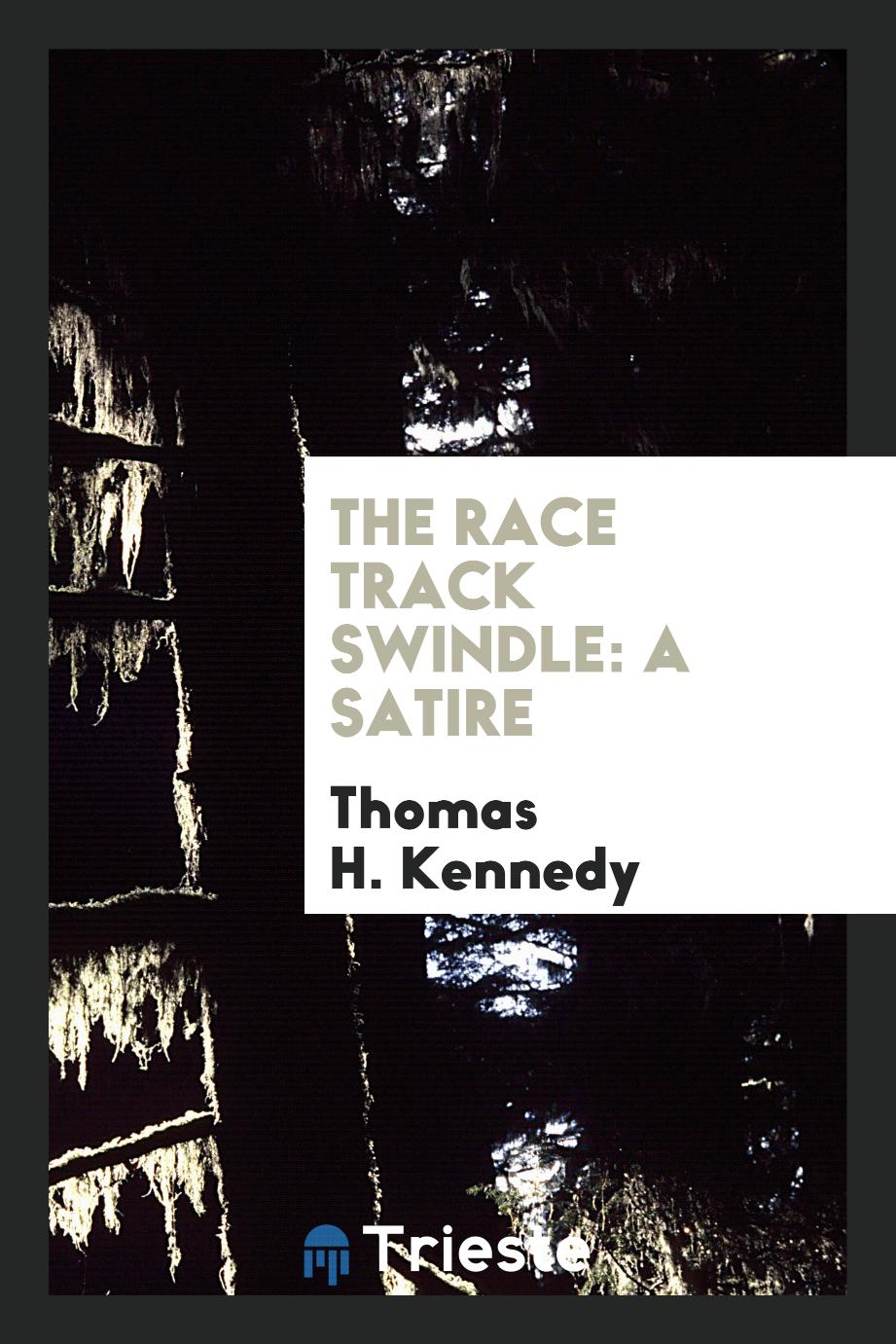 The Race Track Swindle: A Satire