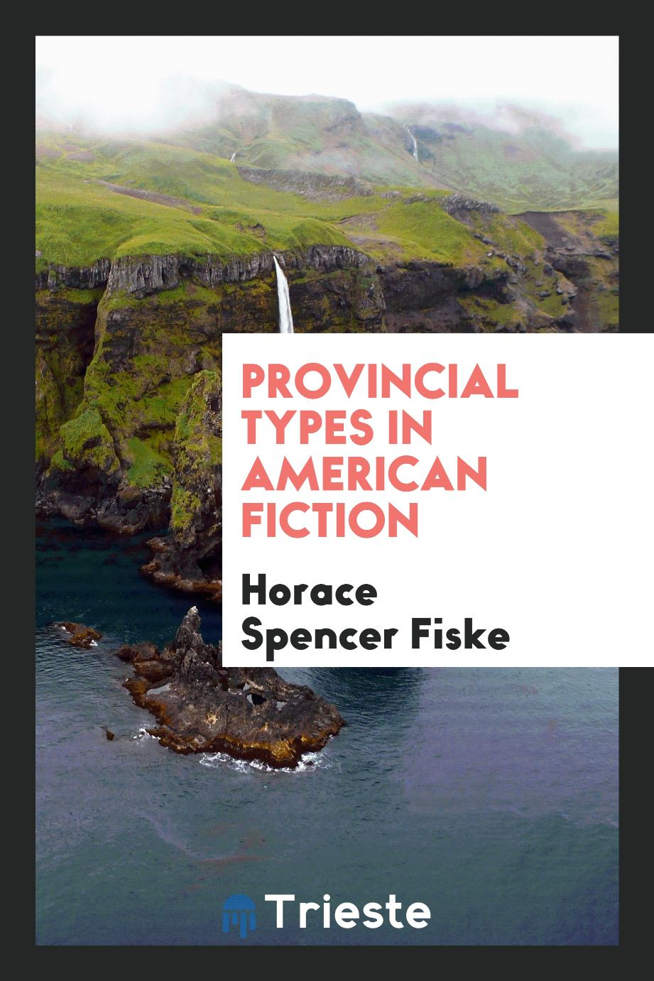 Provincial types in American fiction