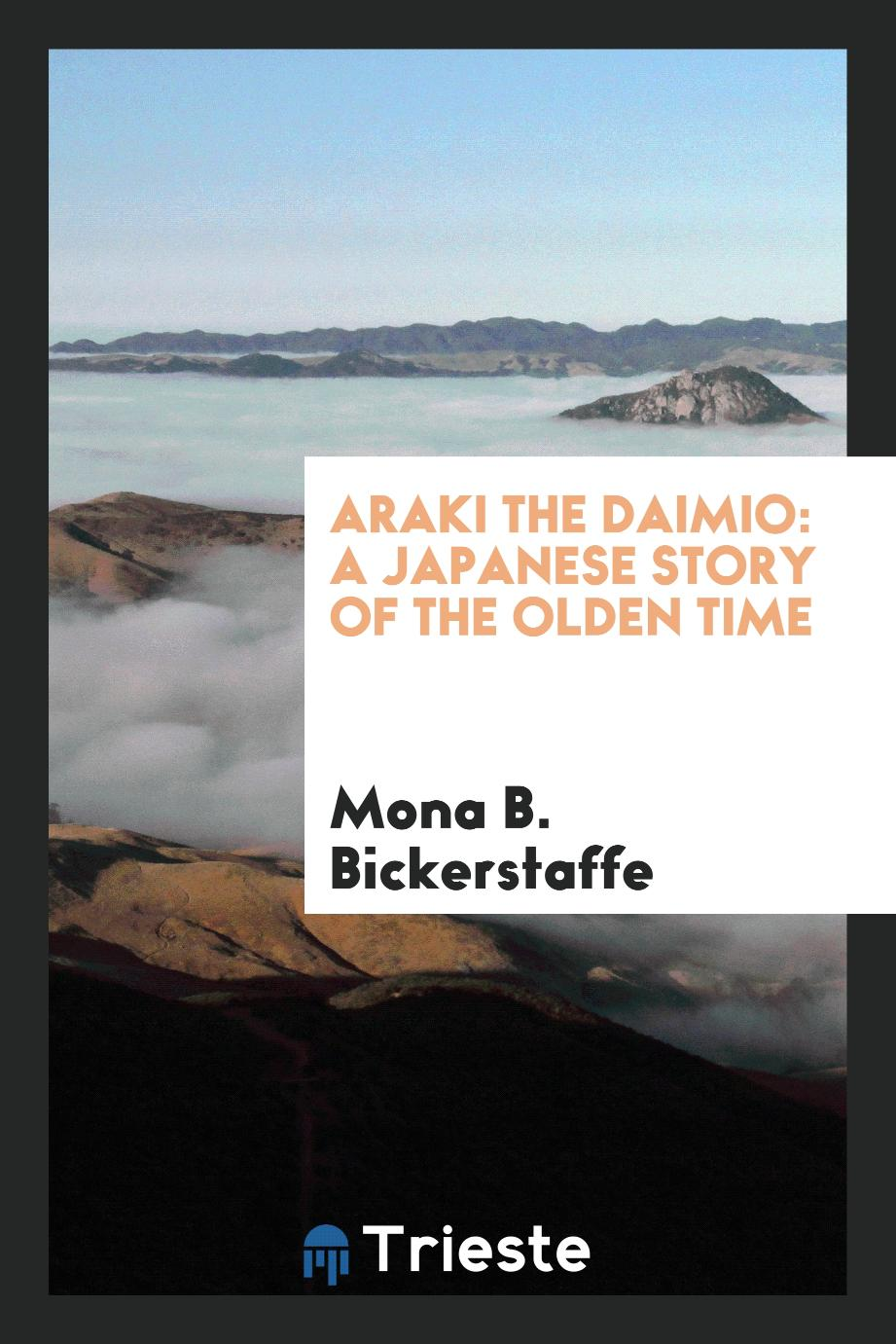 Araki the Daimio: A Japanese Story of the Olden Time