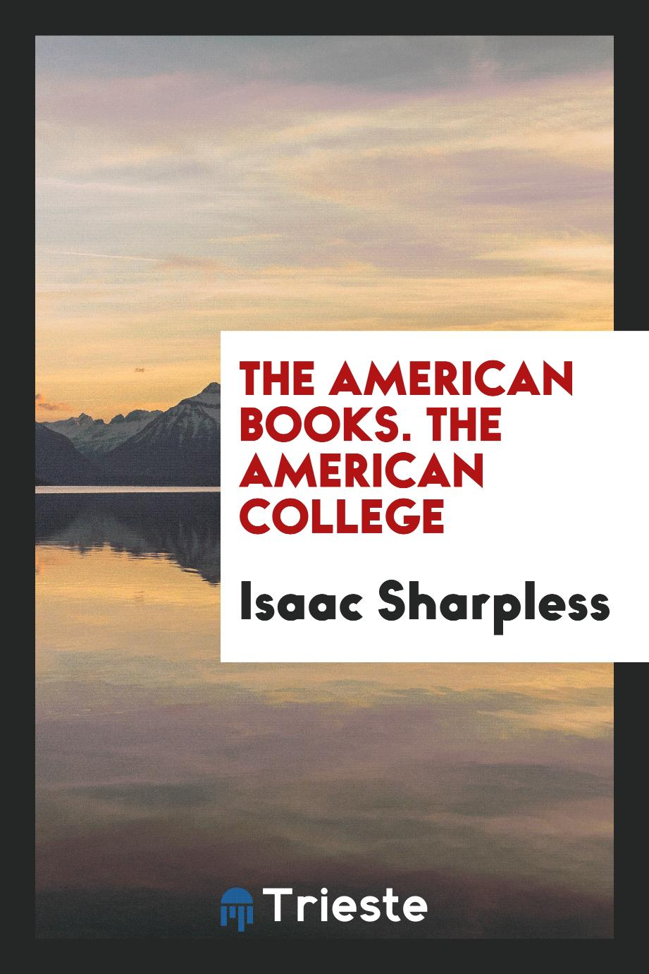 The American Books. The American College
