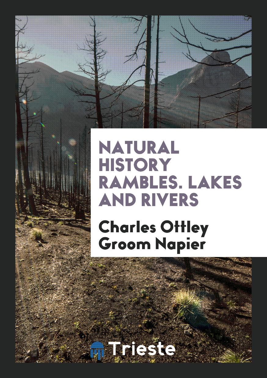 Natural History Rambles. Lakes and Rivers