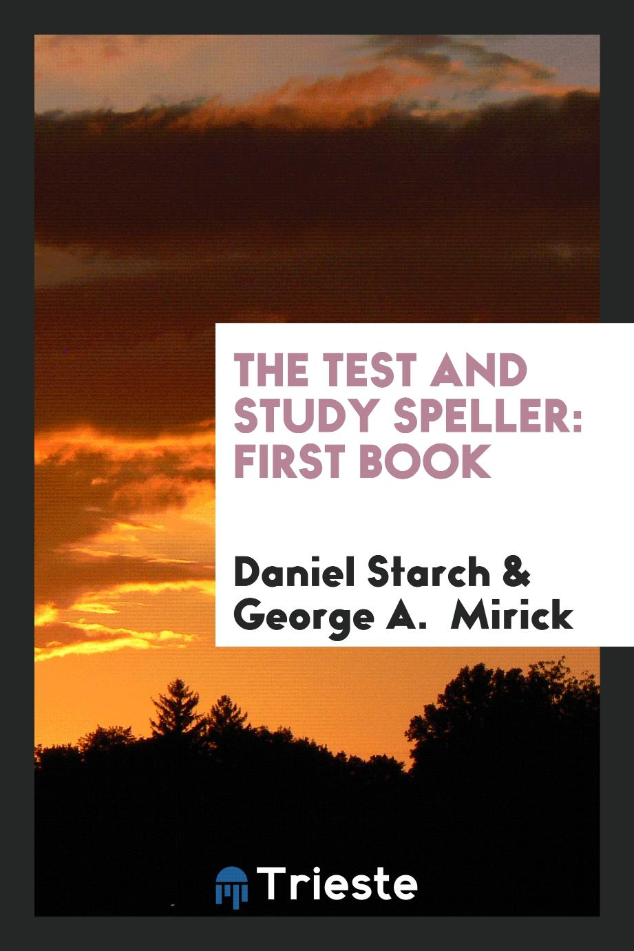 The Test and Study Speller: First Book
