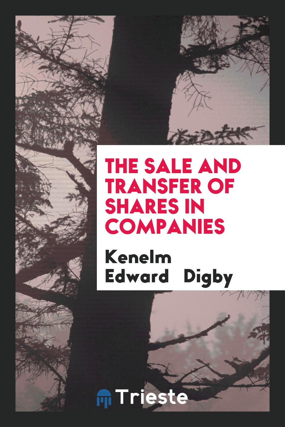 The Sale and Transfer of Shares in Companies