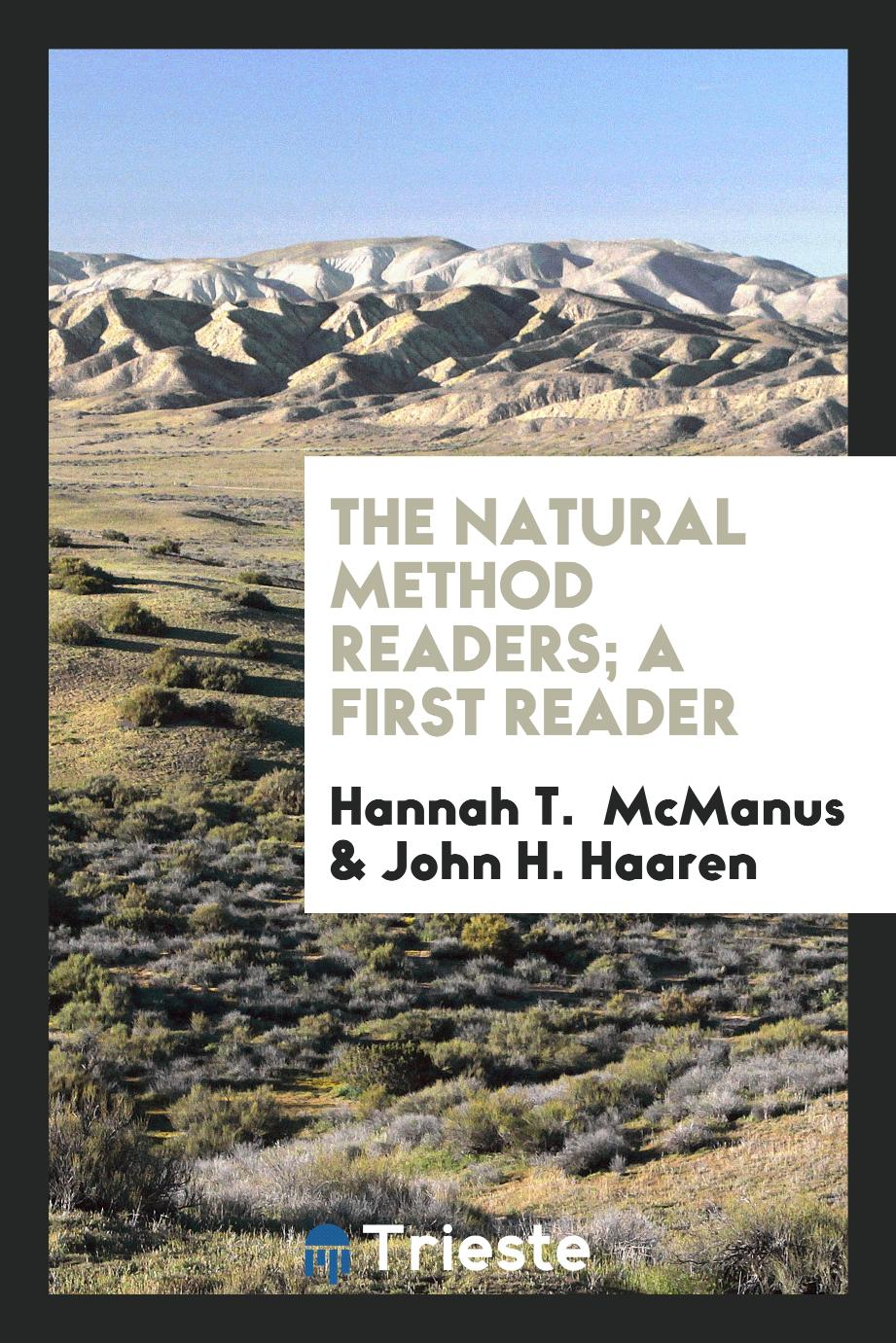 The Natural Method Readers; A First Reader