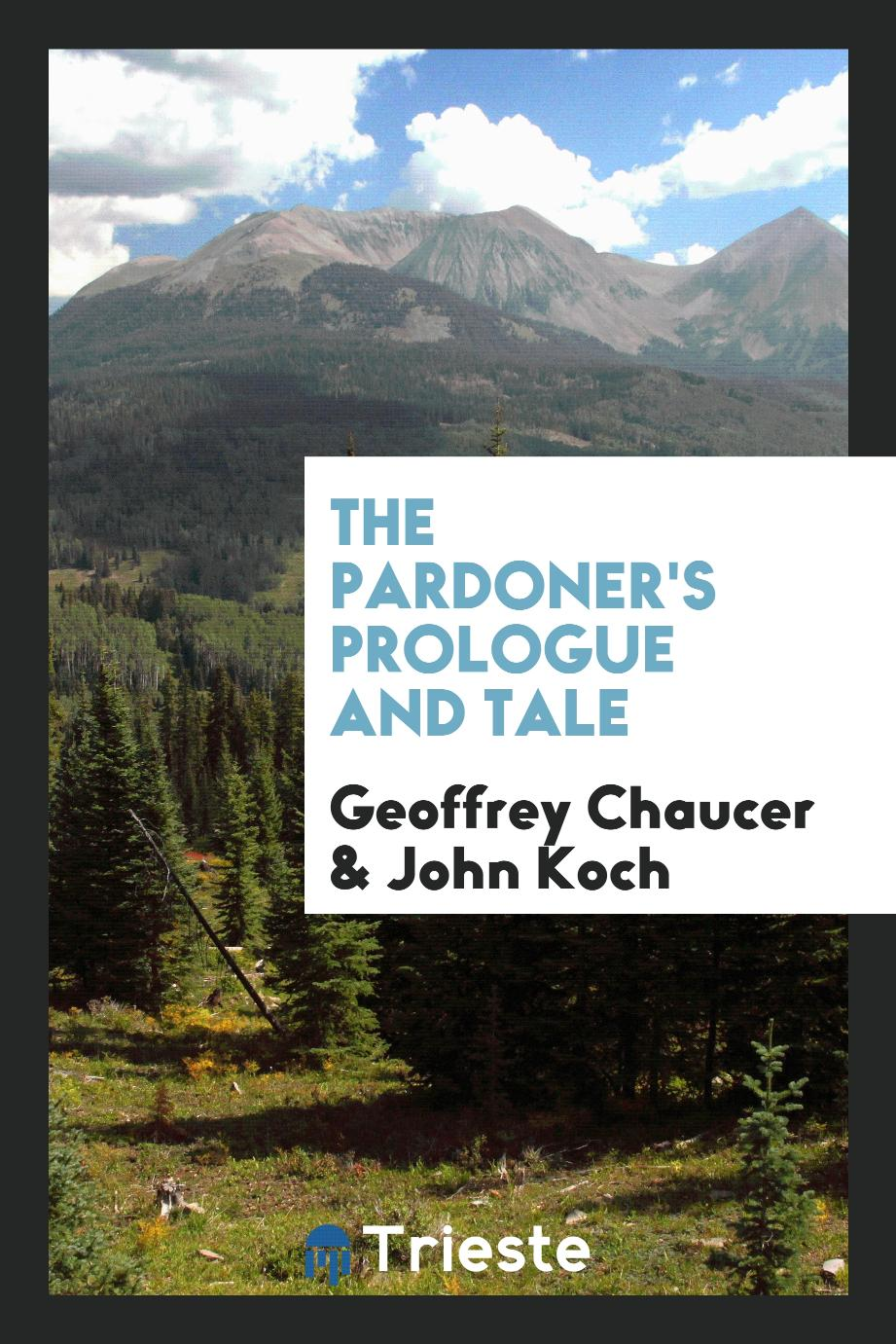 The Pardoner's prologue and tale
