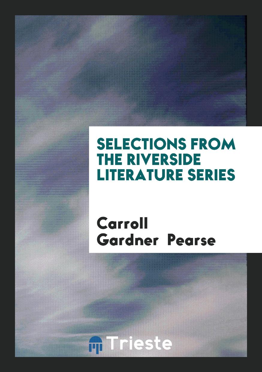 Selections from the Riverside Literature Series