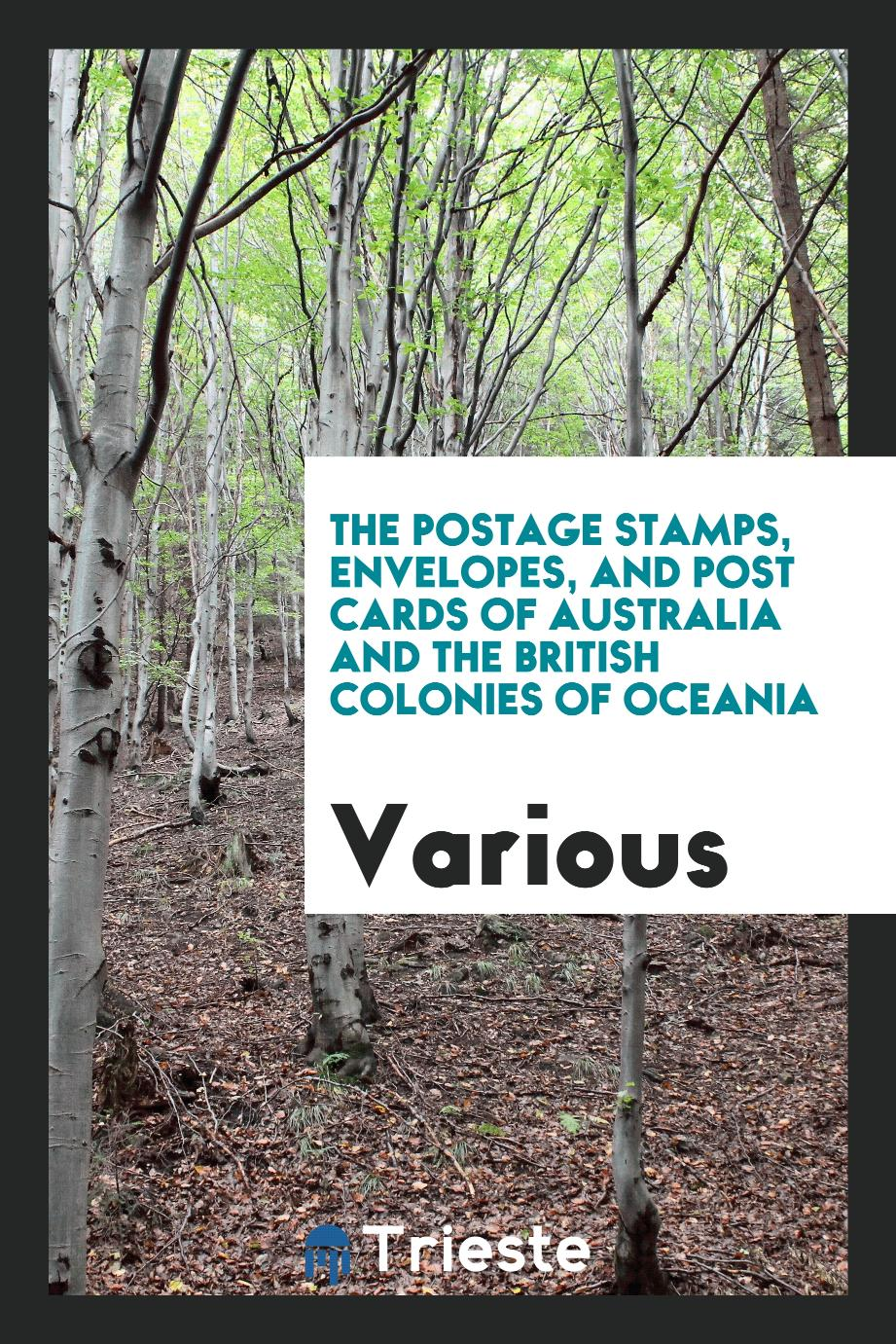 The postage stamps, envelopes, and post cards of Australia and the British Colonies of Oceania