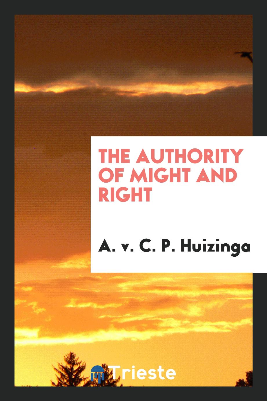 The authority of might and right