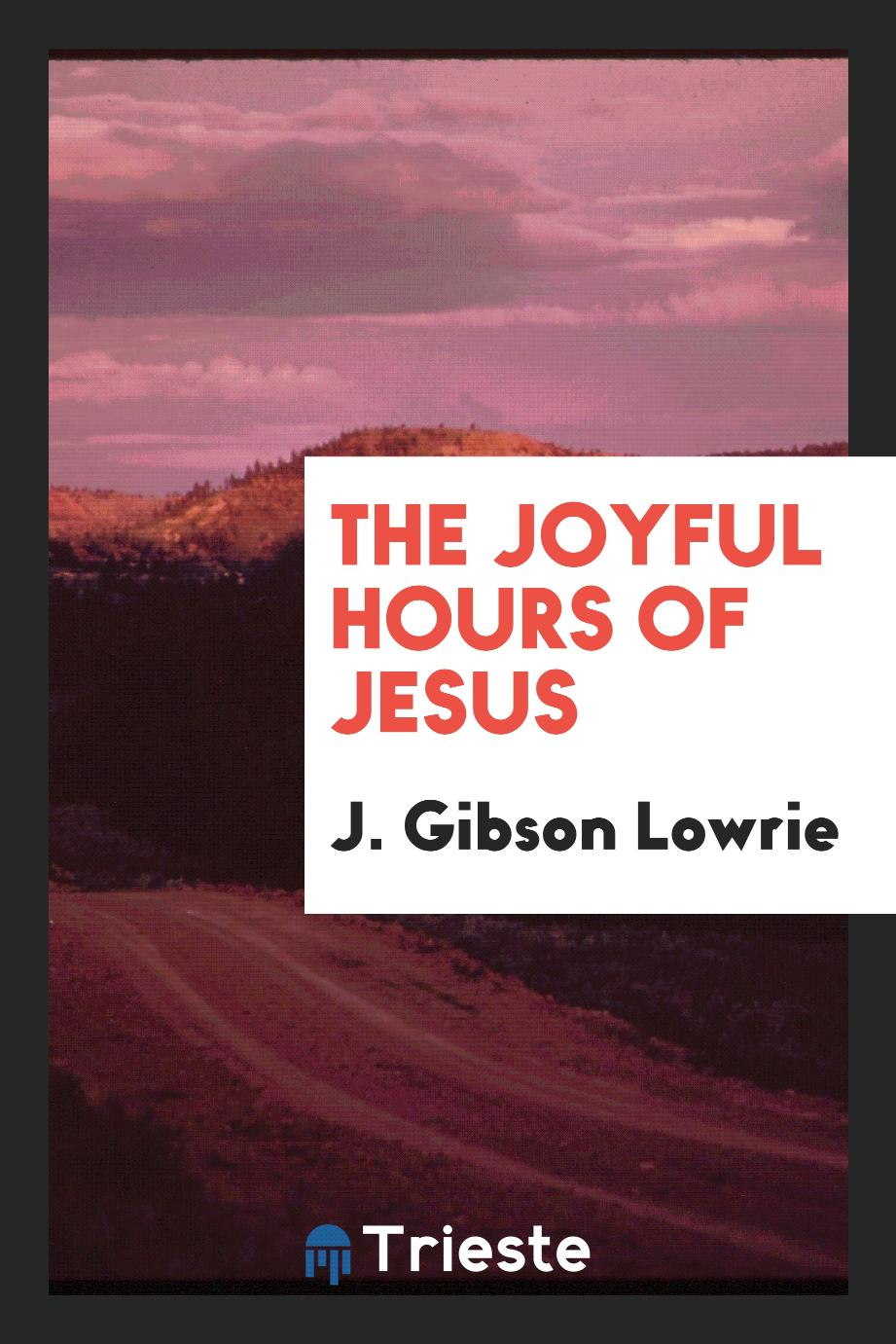 The Joyful Hours of Jesus