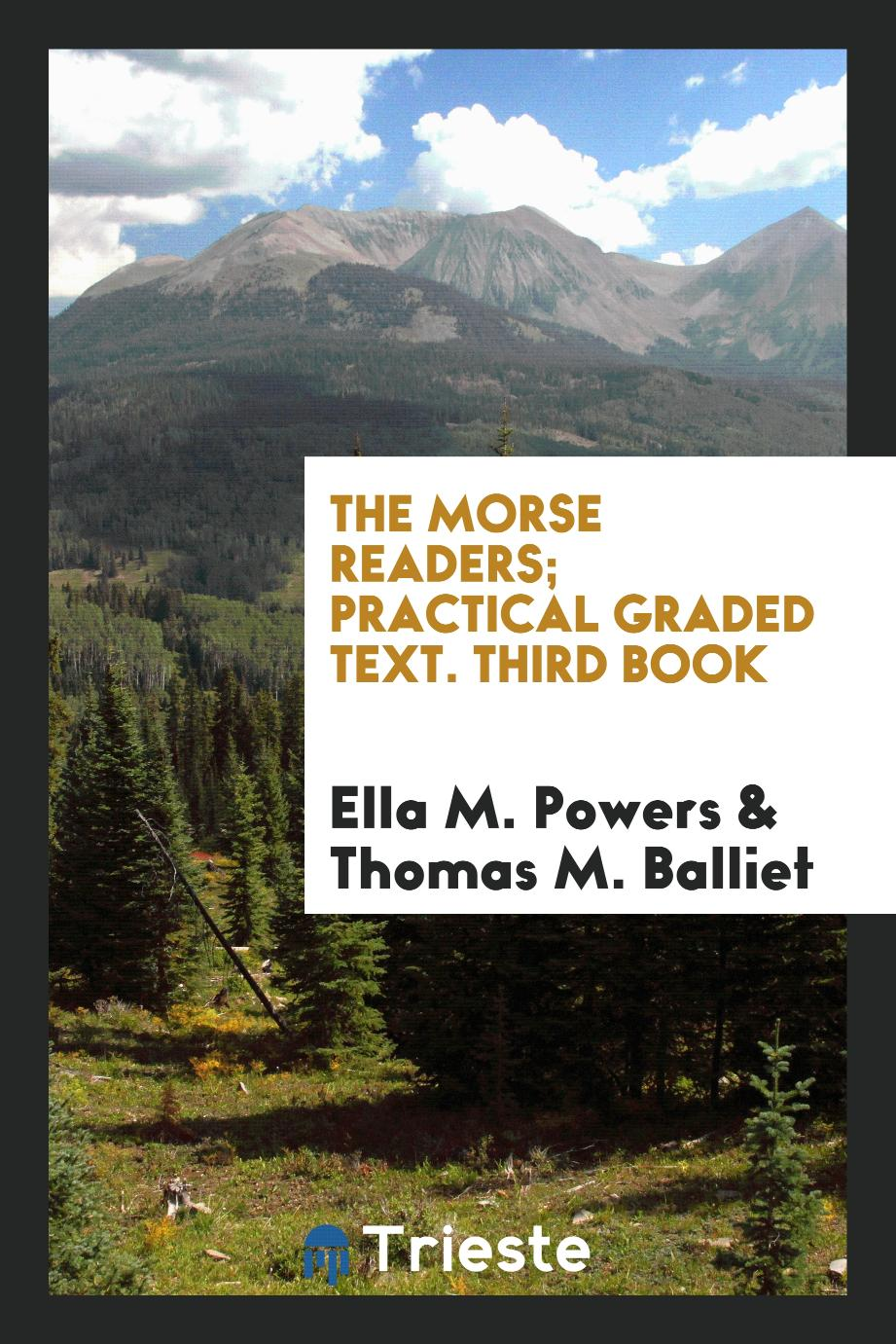 The Morse Readers; Practical Graded Text. Third Book