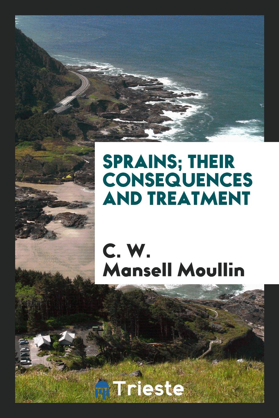 Sprains; Their Consequences and Treatment