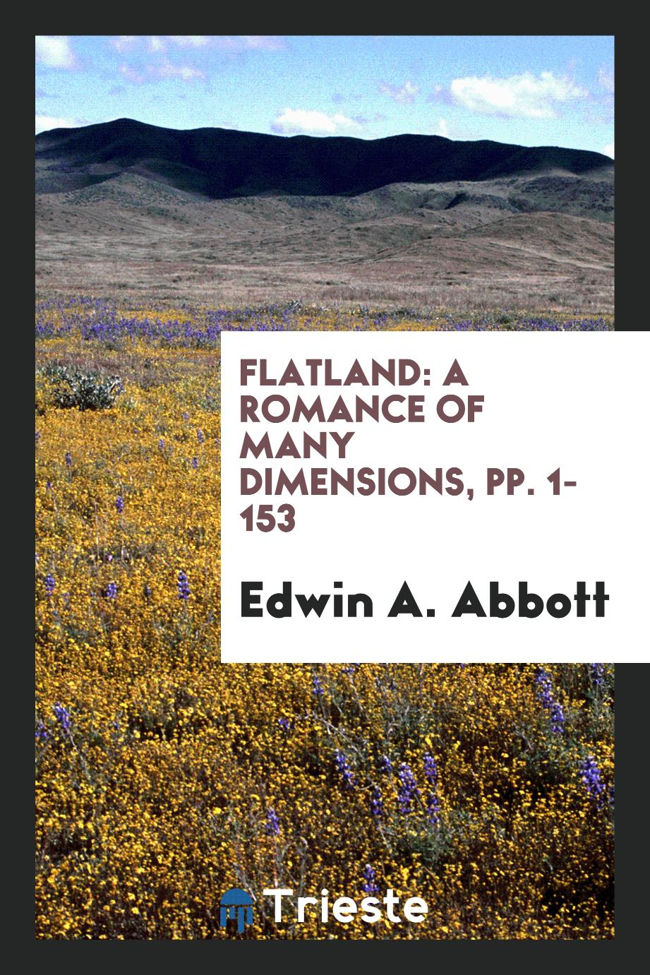 Flatland: A Romance of Many Dimensions, pp. 1-153