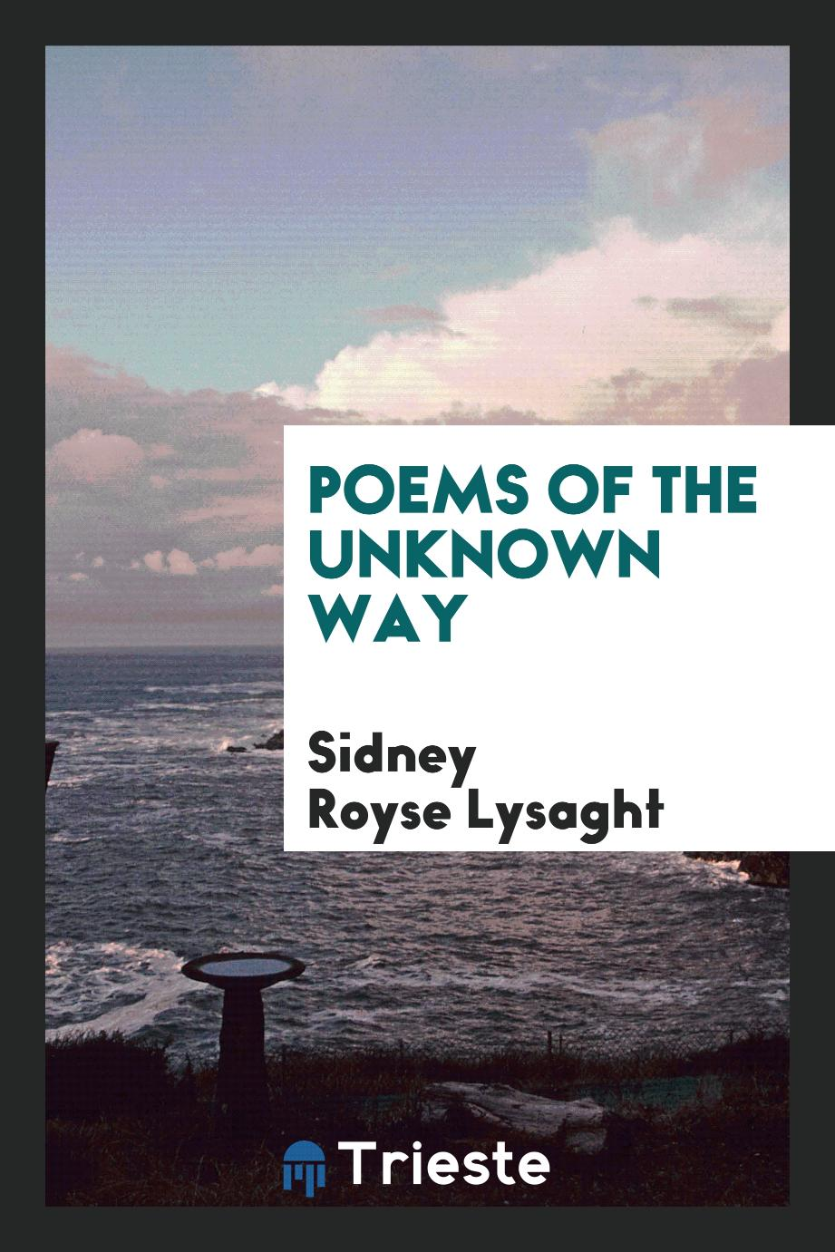 Poems of the Unknown Way