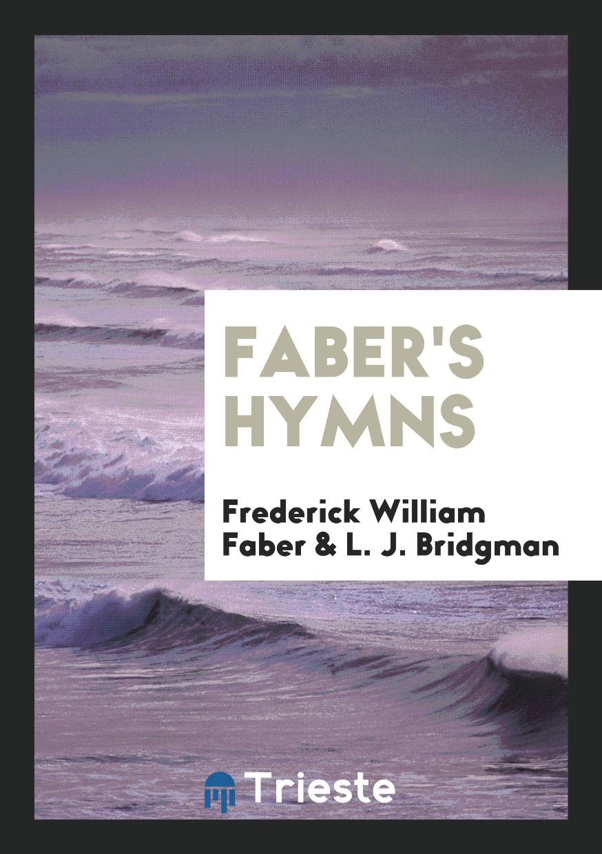 Faber's Hymns