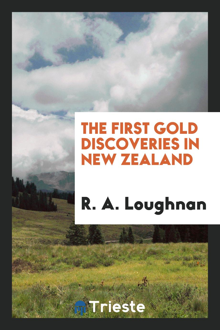The First Gold Discoveries in New Zealand