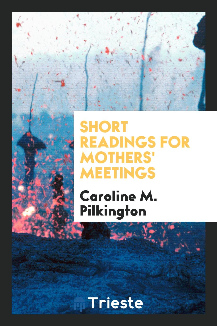 Short Readings for Mothers' Meetings