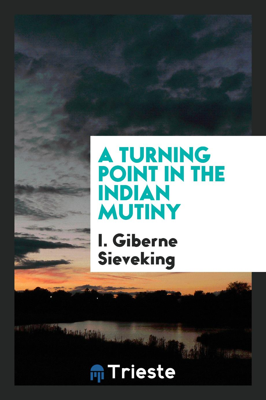 A turning point in the Indian mutiny