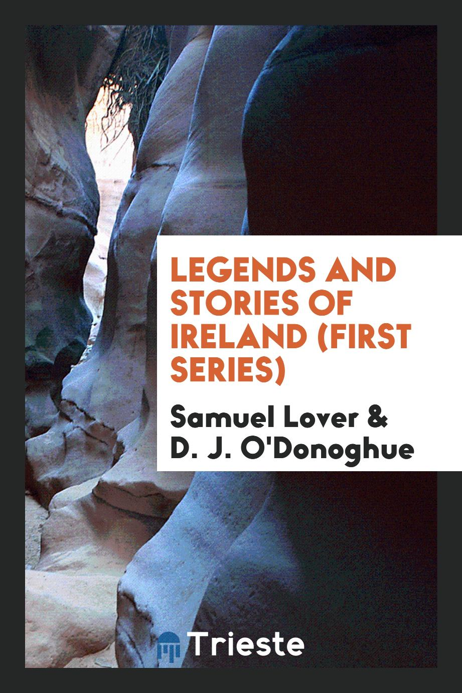 Legends and Stories of Ireland (First Series)