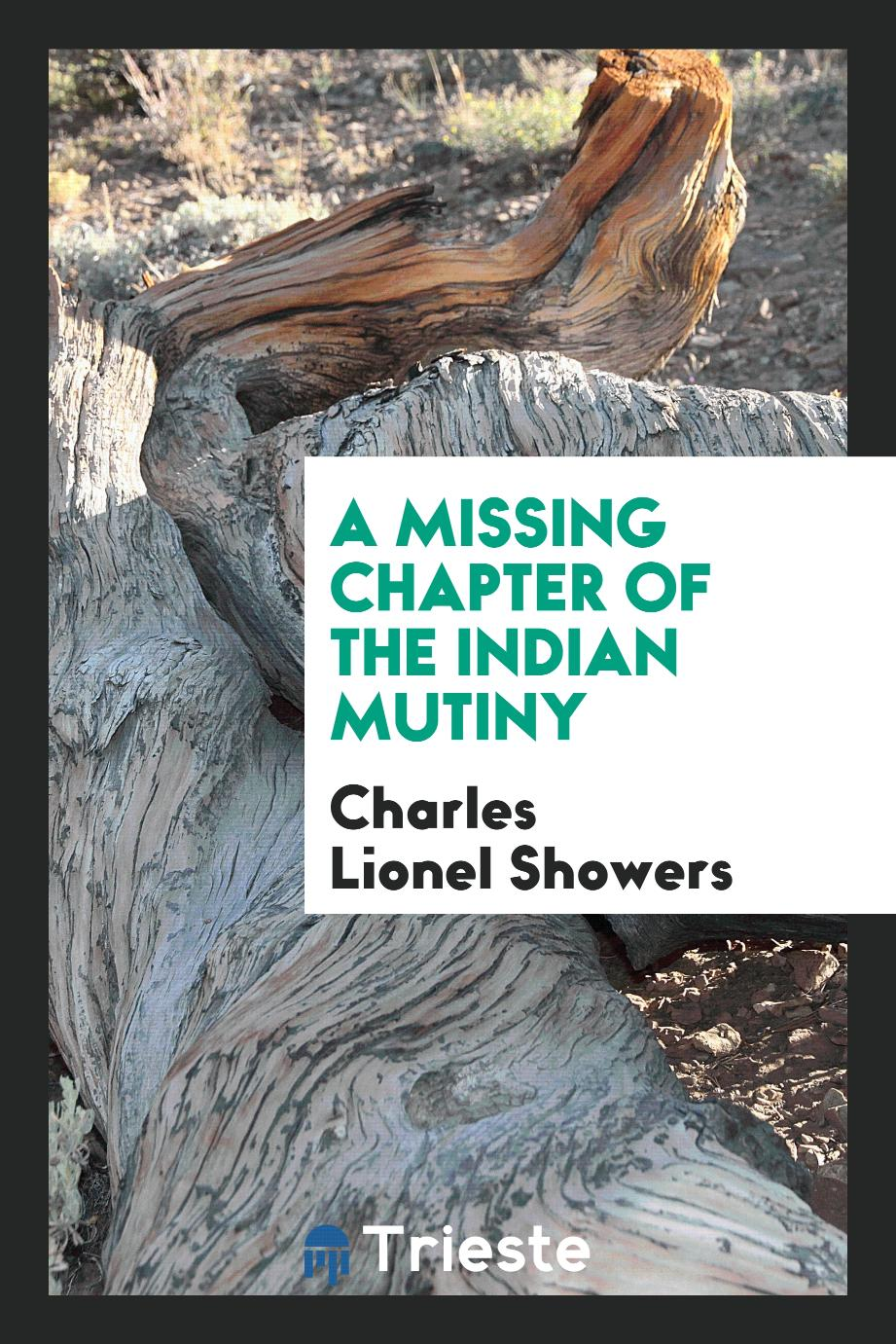 A Missing Chapter of the Indian Mutiny