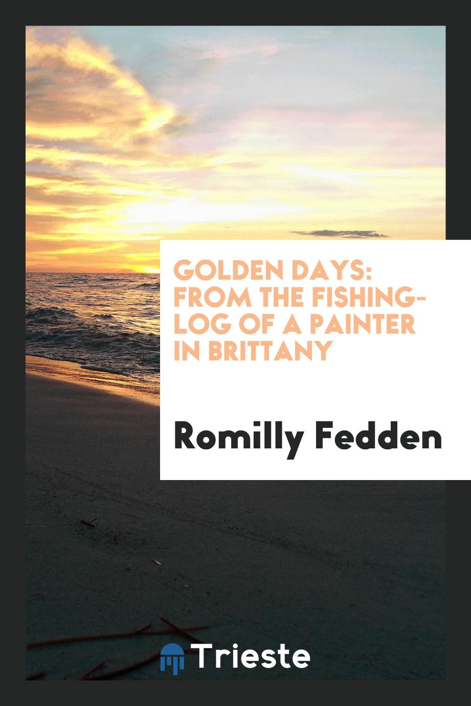 Golden days: from the fishing-log of a painter in Brittany
