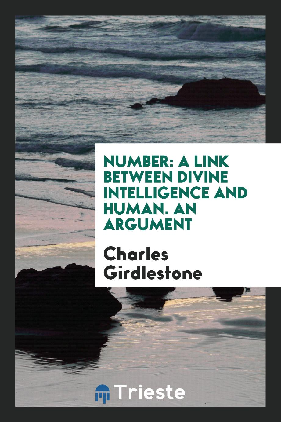 Number: A Link Between Divine Intelligence and Human. An Argument