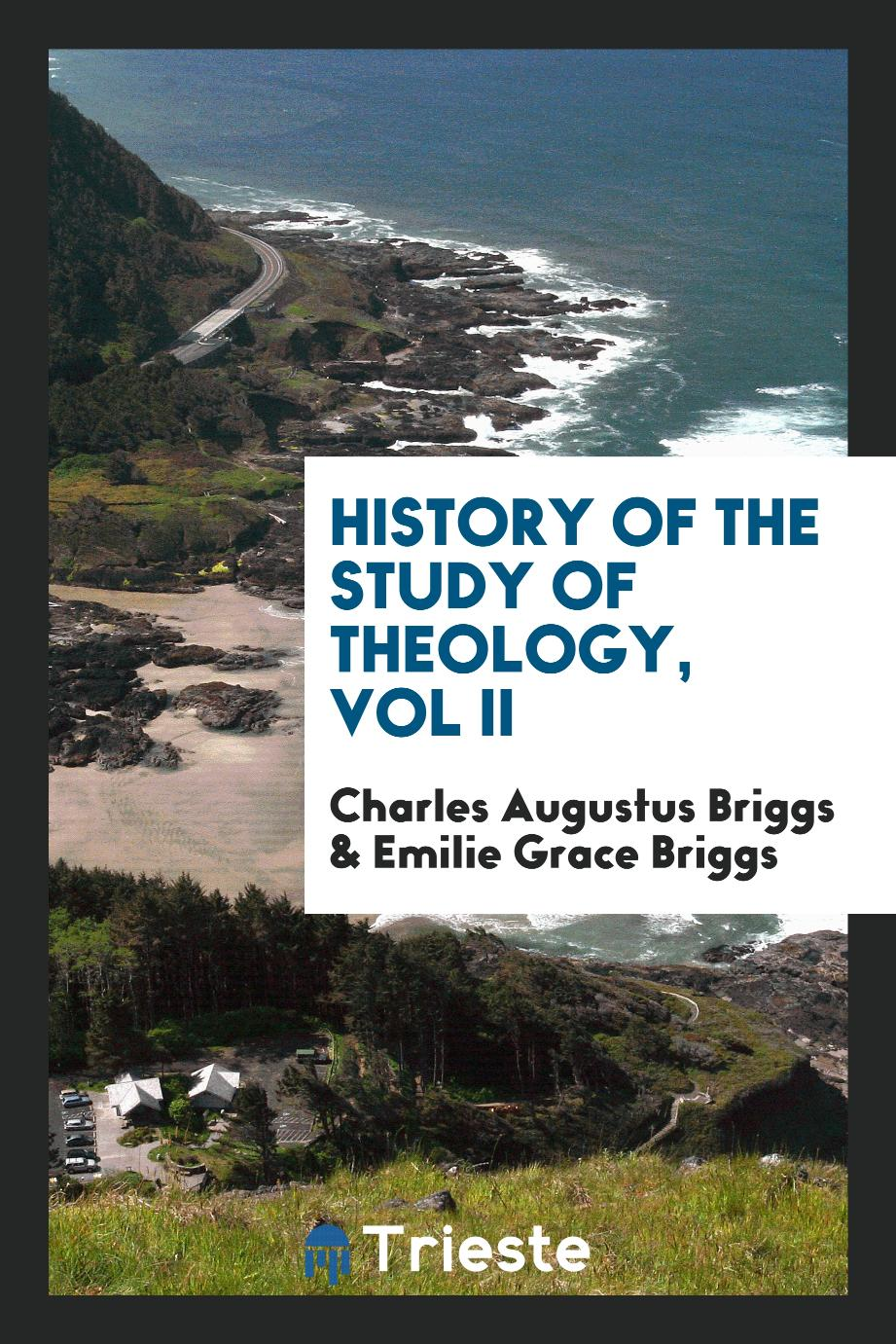 History of the study of theology, Vol II