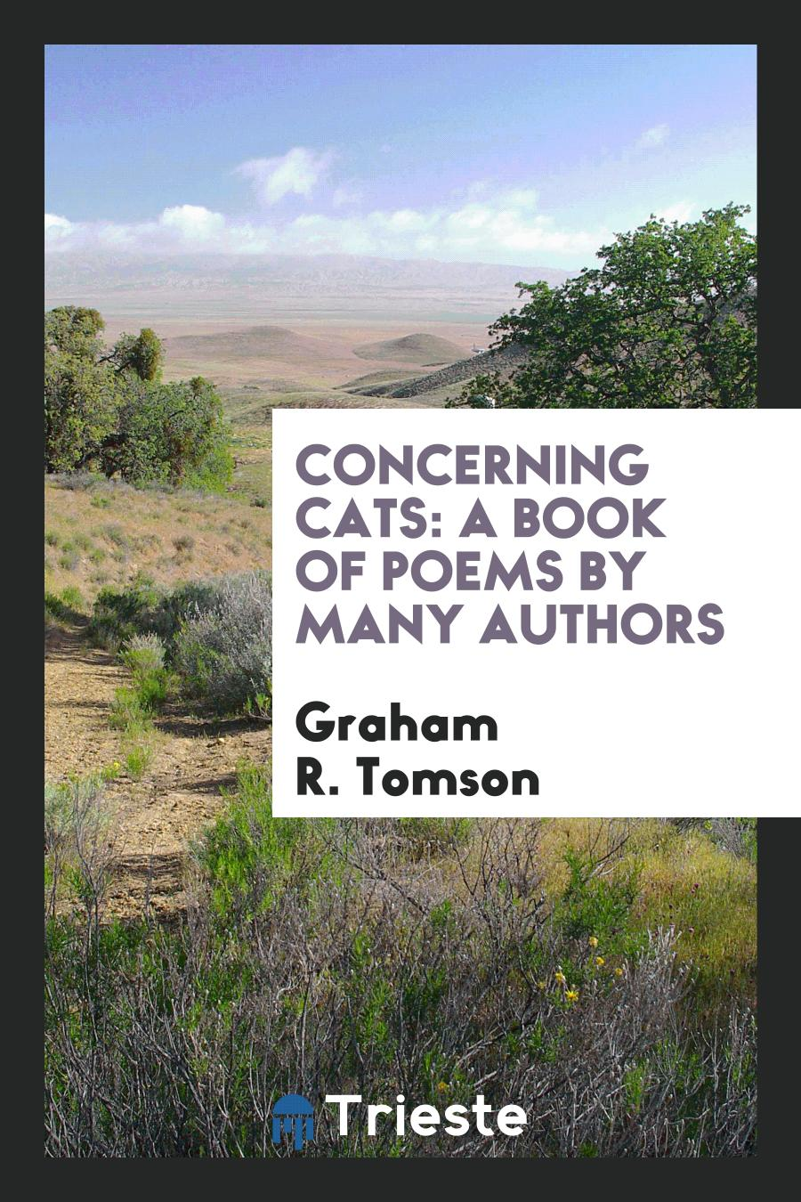 Concerning Cats: A Book of Poems by Many Authors