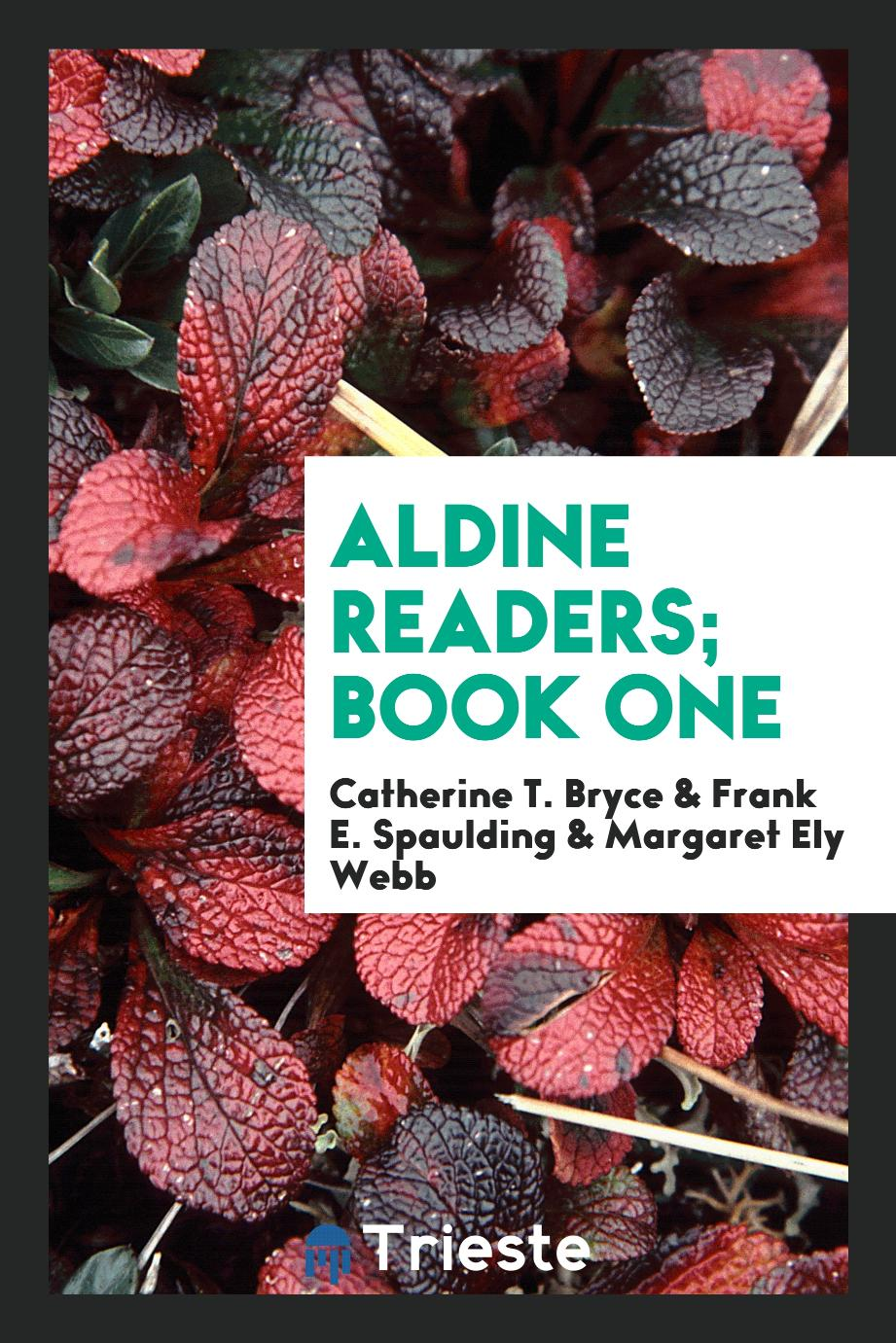 Aldine Readers; Book One