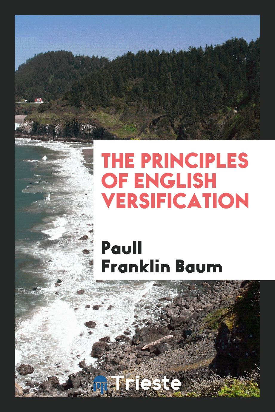 The principles of English versification