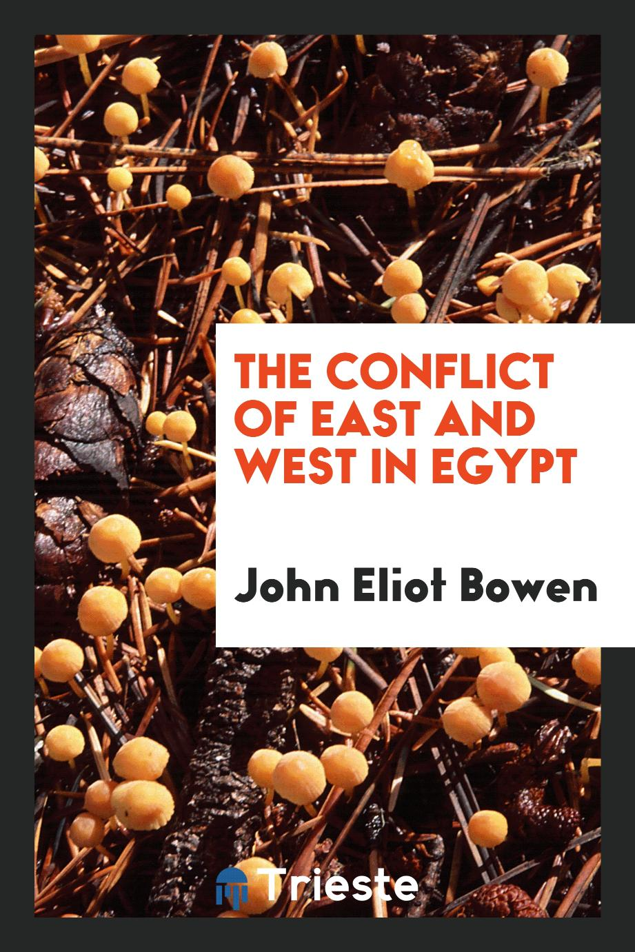 The conflict of East and West in Egypt