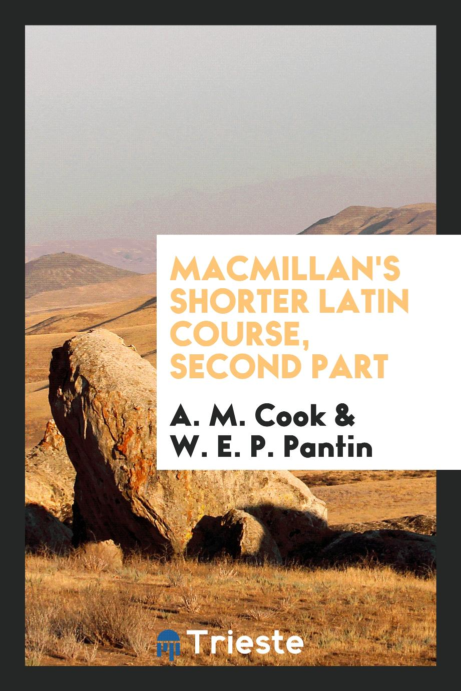 Macmillan's Shorter Latin Course, Second Part