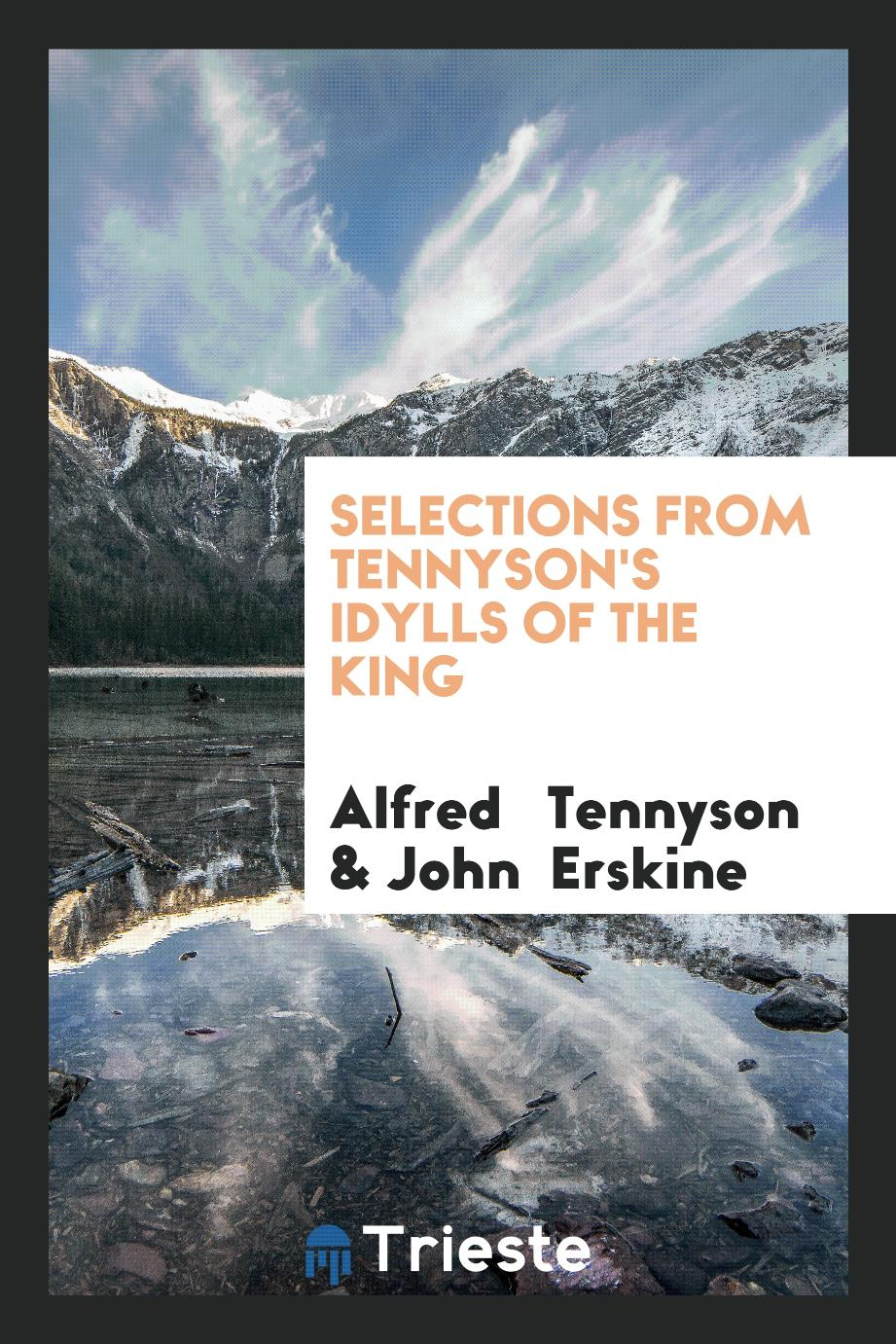 Selections from Tennyson's Idylls of the King