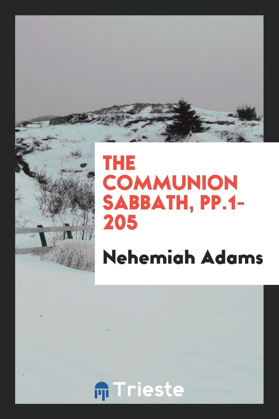 The Communion Sabbath, pp.1-205