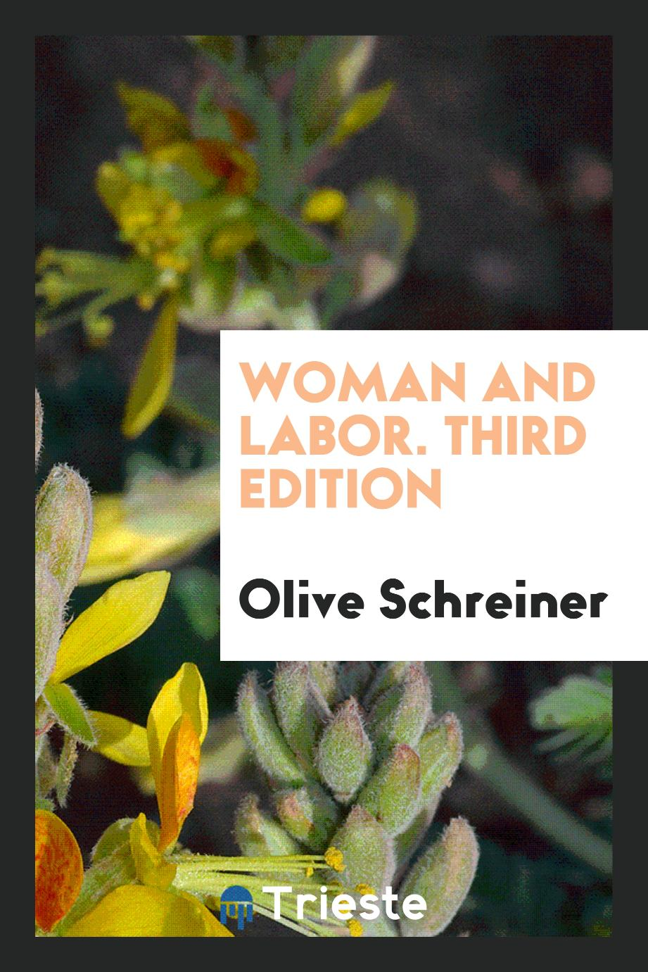 Woman and Labor. Third Edition