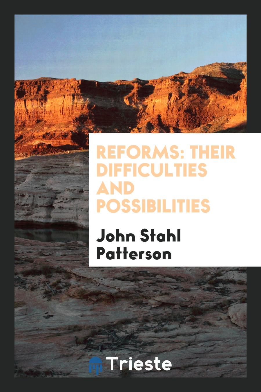 Reforms: Their Difficulties and Possibilities