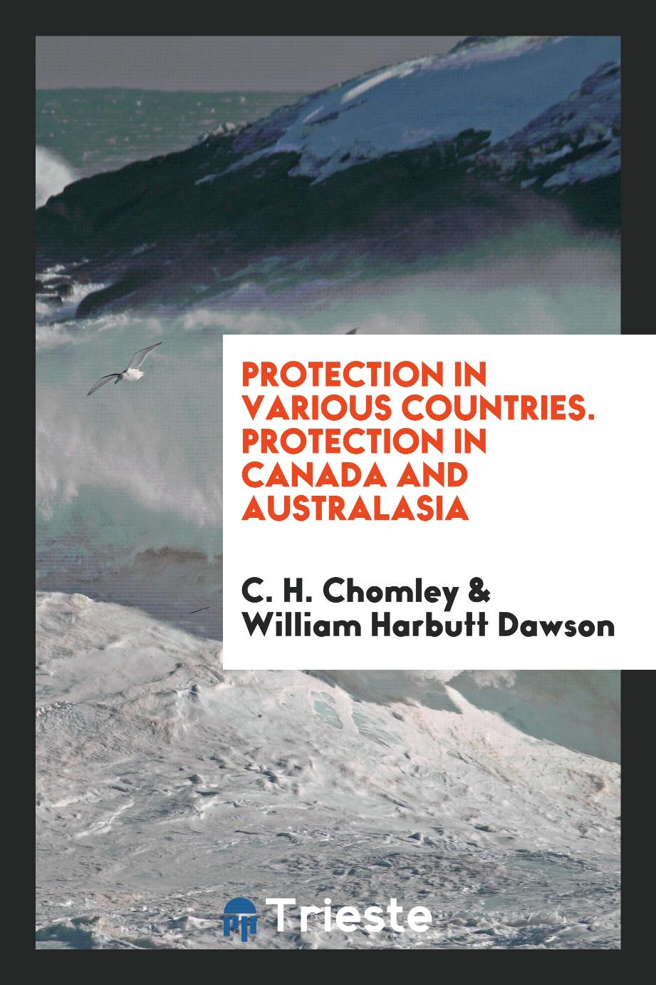 Protection in Various Countries. Protection in Canada and Australasia