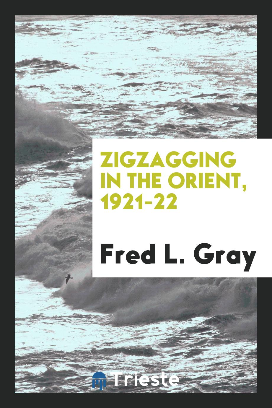 Zigzagging in the Orient, 1921-22