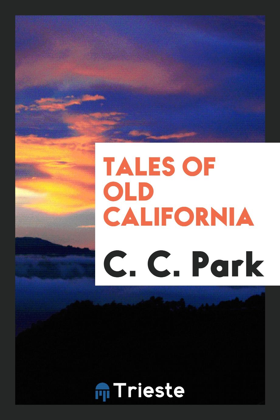 Tales of old California
