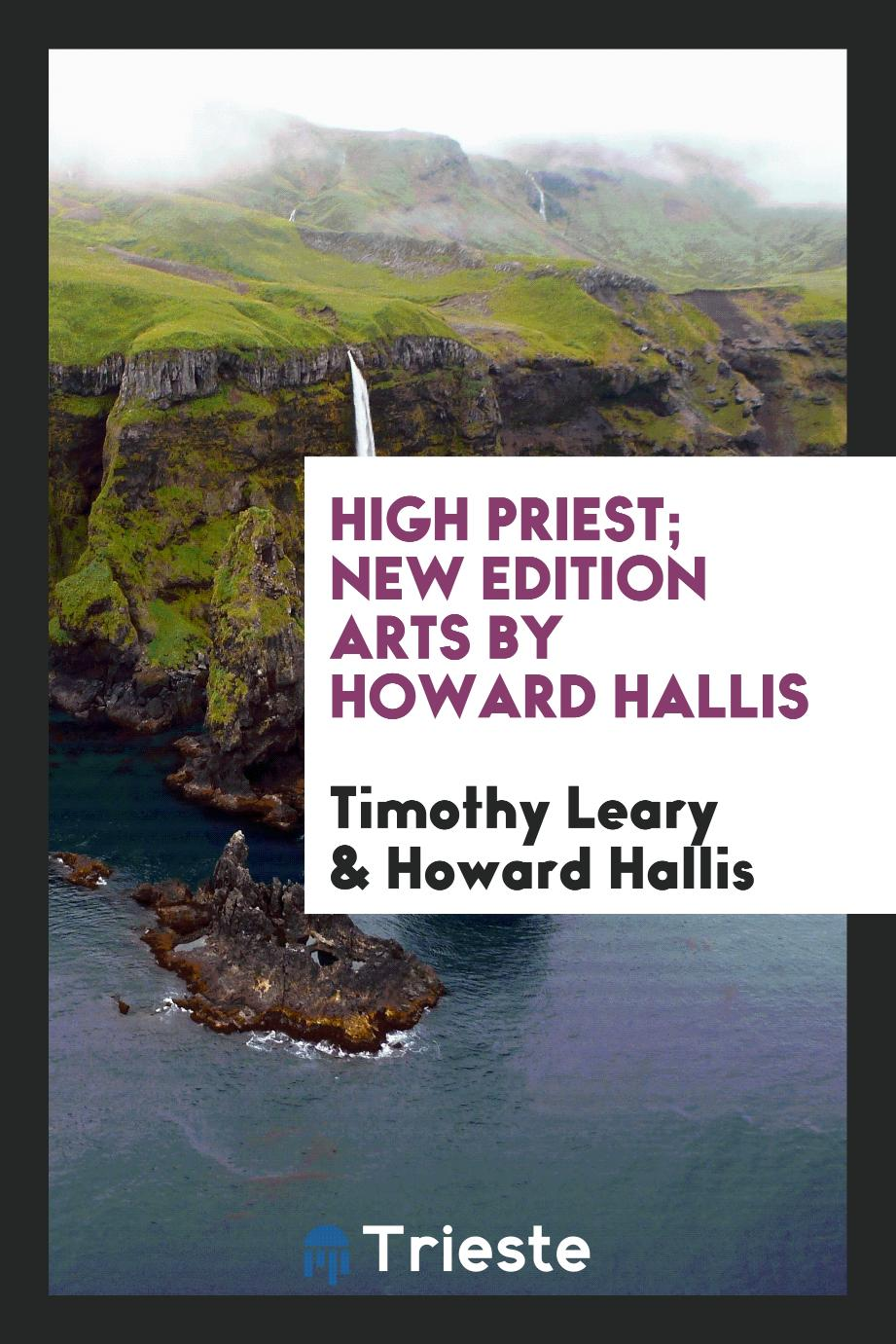 High Priest; New Edition Arts by Howard Hallis