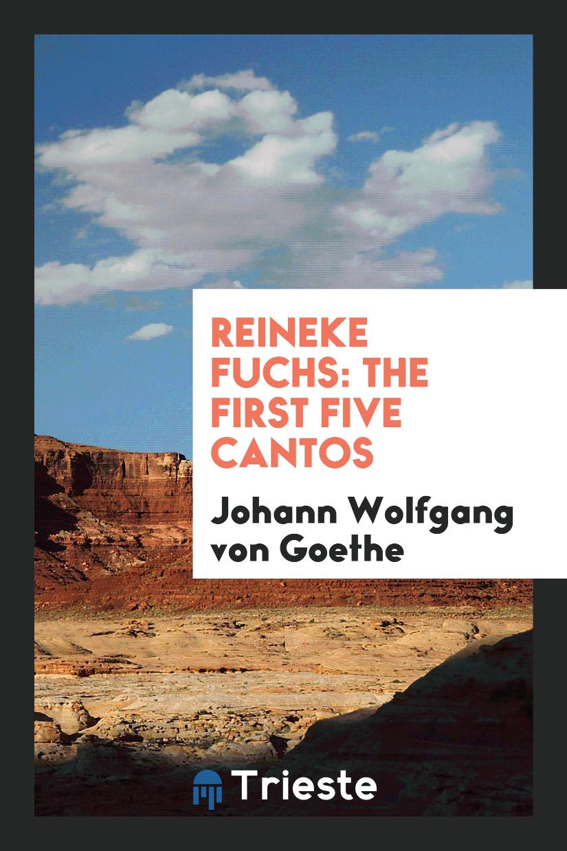 Reineke Fuchs: The First Five Cantos