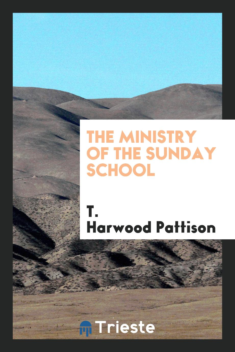The ministry of the Sunday School