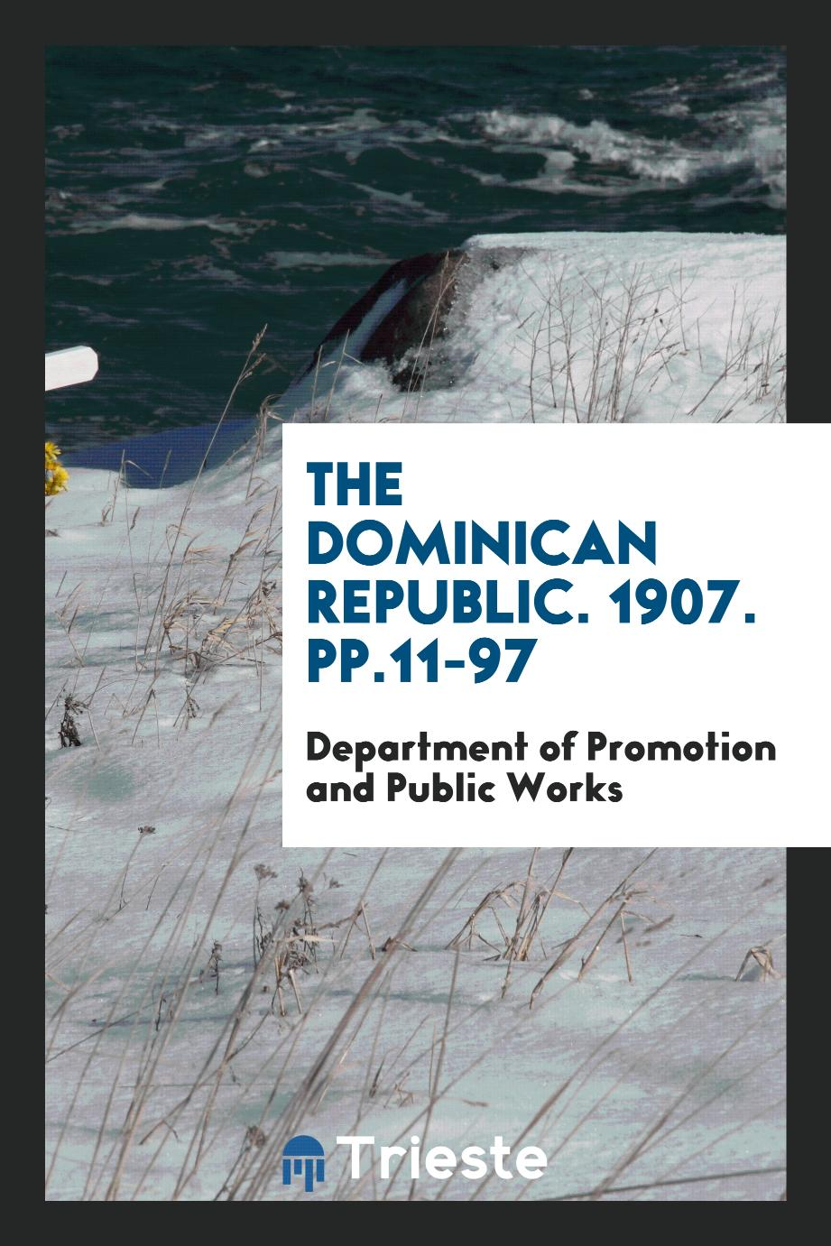 The Dominican Republic. 1907. pp.11-97