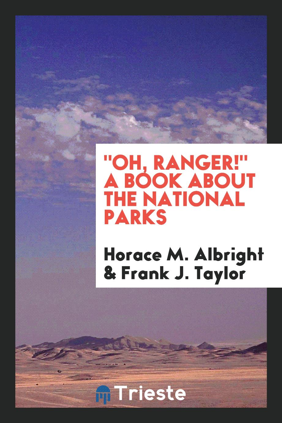 """Oh, ranger!"" A book about the national parks"