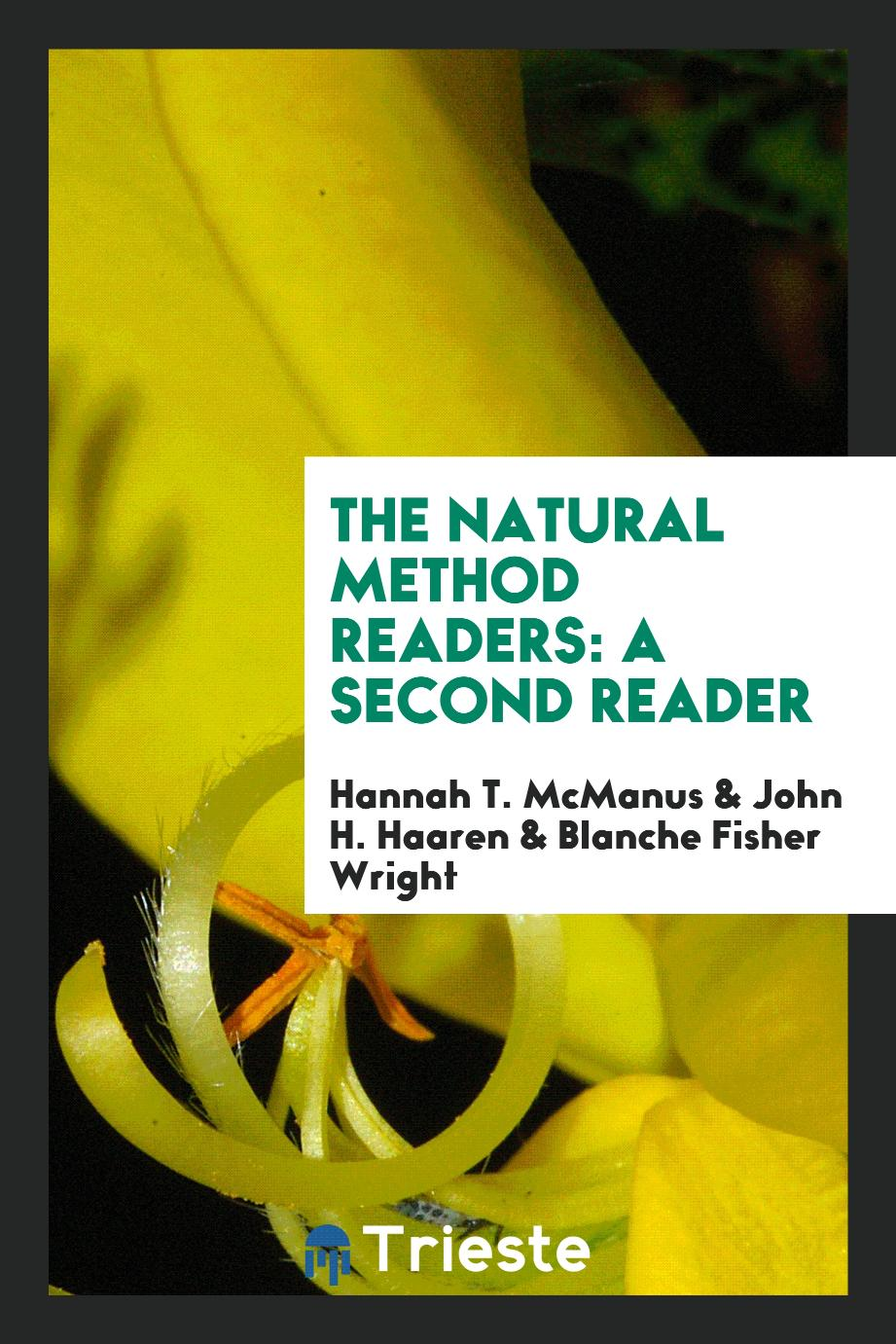 The Natural Method Readers: A Second Reader