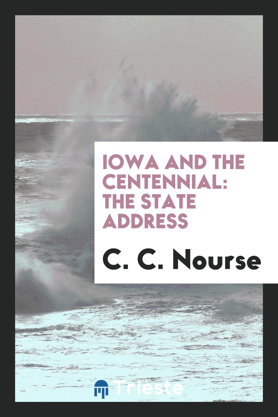 Iowa and the Centennial: The State Address