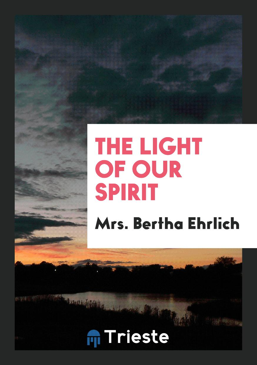 The Light of Our Spirit